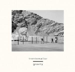 10 Trentemøller - Gravity (Remix)