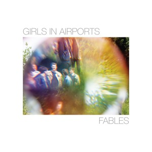 30 Girls In Airports - Fables