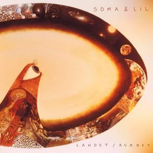 36 Soma & Lil - Landet : Rummet